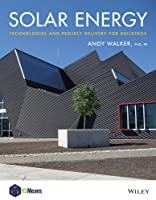 Solar Energy: Technologies and Project Delivery for Buildings (RSMeans)
