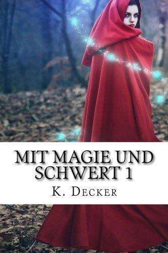 Mit Magie und Schwert