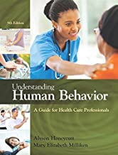 Understanding Human Behavior: A Guide for Health Care Professionals