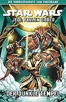 Star Wars Comics: Jedi: Fallen Order - Der dunkle Tempel: Die Vorgeschichte zum Videogame