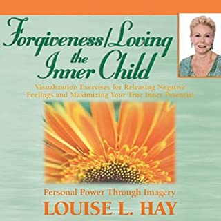 Forgiveness & Loving the Inner Child cover art