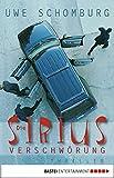 Die Sirius-Verschwörung: Thriller (Allgemeine Reihe. Bastei Lübbe Taschenbücher)