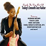 Simply The Very Best Of Todays Smooth Jazz Guitar...