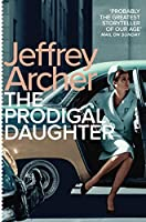 The Prodigal Daughter (Kane and Abel series)