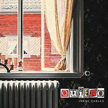 Quiero (feat. El Negro Rock Chabón & Pol Olaciregui)