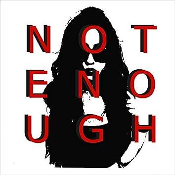 Not Enough (feat. Heidi Jauregui)