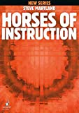 HORSES OF INSTRUCTION