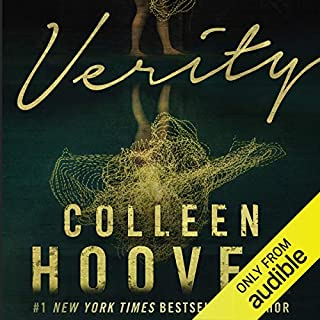 Verity                   By:                                                                                                                                 Colleen Hoover                               Narrated by:                                                                                                                                 Vanessa Johansson,                                                                                        Amy Landon                      Length: 8 hrs and 10 mins     912 ratings     Overall 4.6