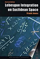 Lebesgue Integration on Euclidean Space (Jones and Bartlett Books in Mathematics)