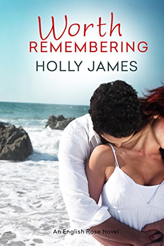 Worth Remembering by Holly James ebook deal