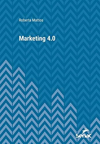 Marketing 4.0 (Série Universitária)