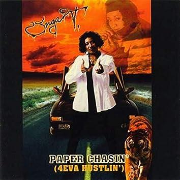 Paper Chasin' (4eva Hustlin')