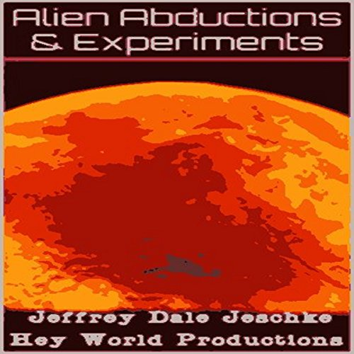 Alien Abductions & Experiments audiobook cover art