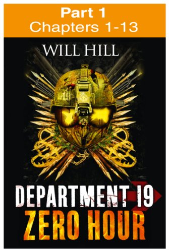 Zero Hour: Part 1 of 4 (Department 19, Book 4) (English Edition)
