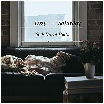 Lazy Saturday