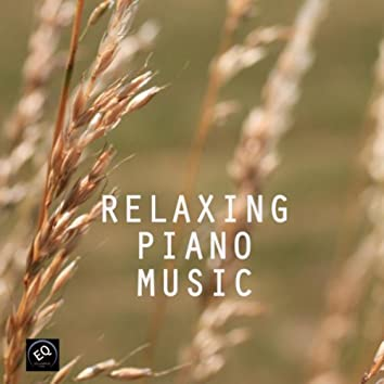 Relaxing Piano Music - For Relaxation and Well Being in Life. Music for Relaxation, Massage, Meditation, Yoga, Health and Fitness