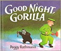 Good Night, Gorilla by Peggy Rathmann(1996-02-21)