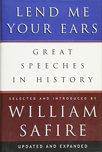 Compare Textbook Prices for Lend Me Your Ears: Great Speeches in History Updated and Expanded Updated and Expanded Edition ISBN 9780393059311 by Safire, William
