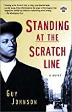 Standing at the Scratch Line: A Novel (Strivers Row) Paperback January 9, 2001
