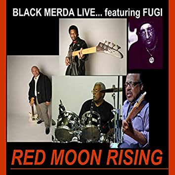 Red Moon Rising (Live)