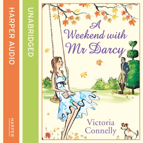 A Weekend with Mr Darcy audiobook cover art