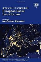 Research Handbook on European Social Security Law (Research Handbooks in European Law series) by Frans Pennings Gijsbert Vonk(2015-12-30)