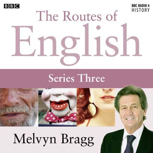 Routes of English: Complete Series 3: Accents and Dialects audiobook cover art