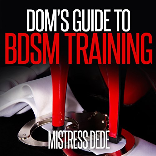 Dom's Guide to BDSM Training audiobook cover art