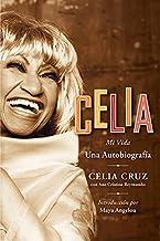 Celia / Celia: Mi Vida / My Life