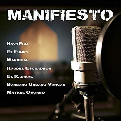 NavyPro, El funky, Raudel Escuadron, Marichal, Maykel Osorbo, El Radikal & Barbaro el Urbano Vargas
