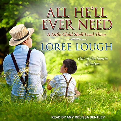 All He'll Ever Need Audiobook By Loree Lough cover art