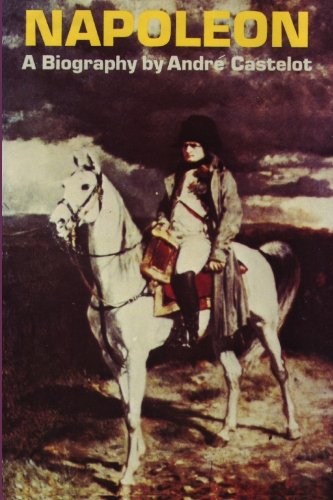 Napoleon by Andre Castelot