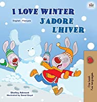 I Love Winter (English French Bilingual Book for Kids) (English French Bilingual Collection)