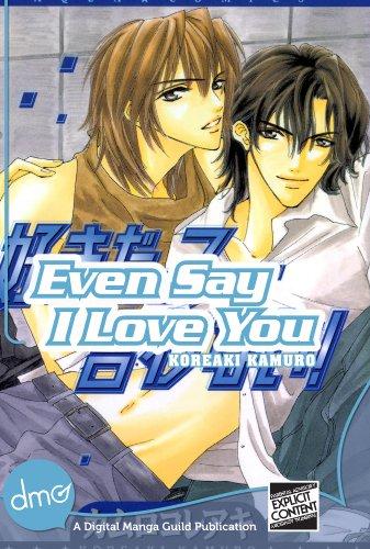 Even Say I Love You (Yaoi Manga) (English Edition)