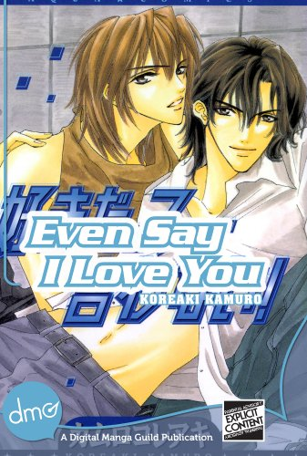 Even Say I Love You (Yaoi Manga) (English Edition)