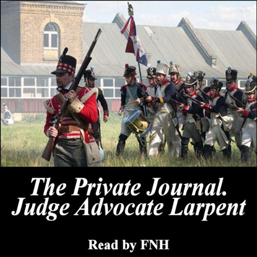 The Private Journal of Judge-Advocate Larpent audiobook cover art