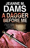 Dagger Before Me, The (A Dorothy Martin Mystery (21))