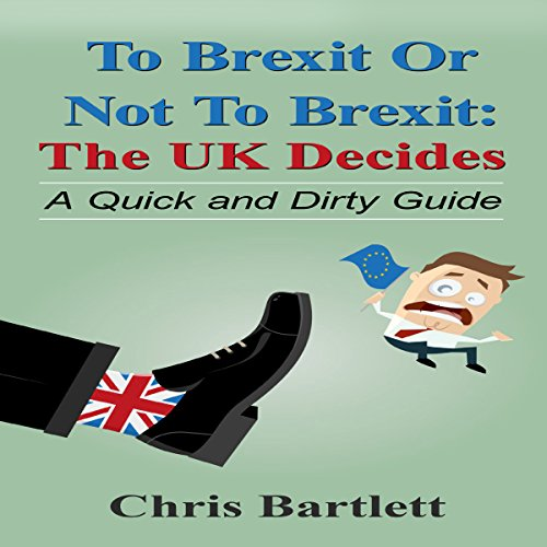 To Brexit or Not to Brexit cover art