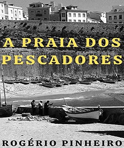 A Praia dos Pescadores