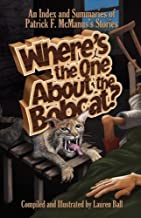 Where's the One about the Bobcat?