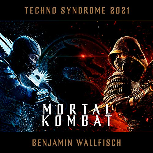 Techno Syndrome 2021 (Mortal Kombat)