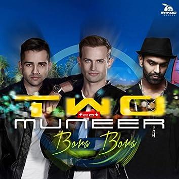 Bora Bora (feat. Muneer) [Radio Edit]