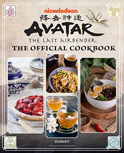 Avatar the Last Airbender Cookbook: Official Recipes from the Four Nations