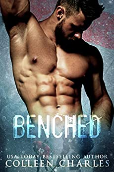 Benched (Minnesota Caribou Book 1) by [Colleen Charles]