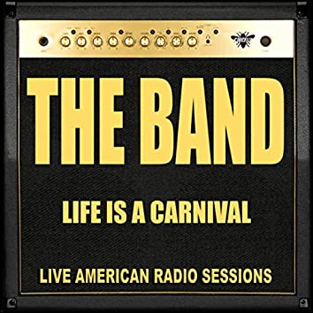 Life is a Carnival (Live)