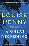 A Great Reckoning: A Chief Inspector Gamache Thriller - Louise Penny