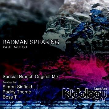 Badman Speaking