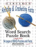 Circle It, Knitting & Crocheting Facts, Word Search, Puzzle Book