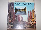 Malaysia (ENCHANTMENT OF THE WORLD SECOND SERIES)