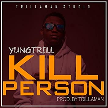 Kill Person